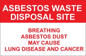 Asbestos waste disposal site informational banner.